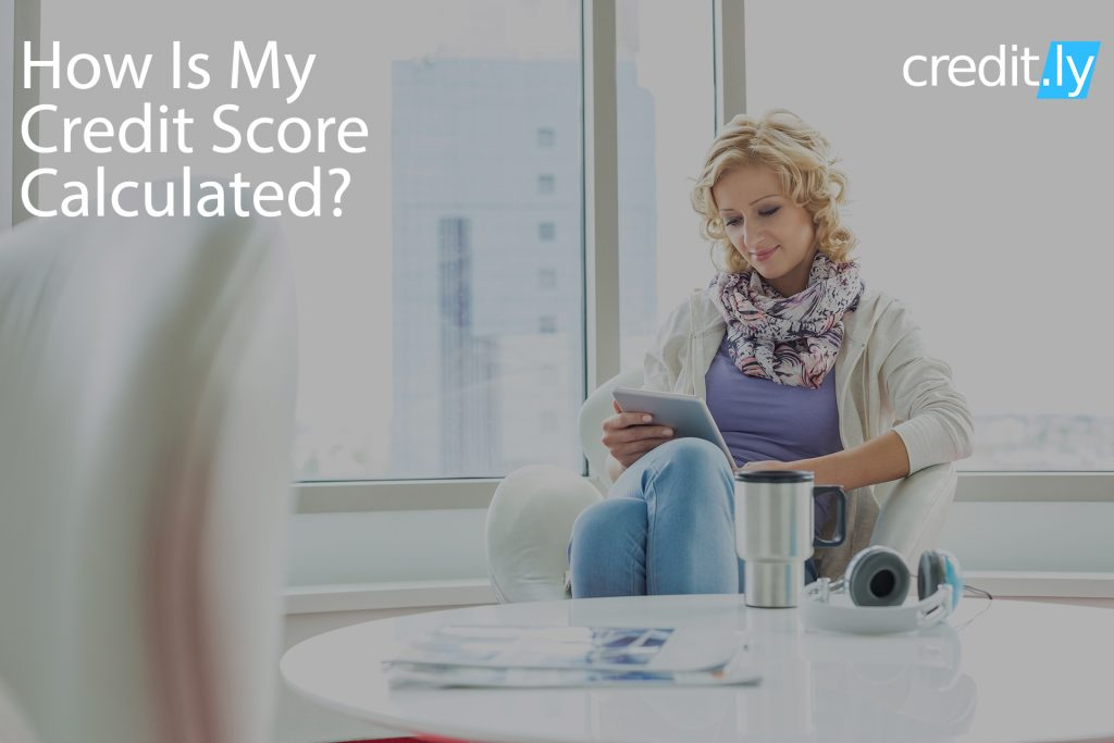 Credit.ly - Best Credit Cards - How Is My Credit Score Calculated?