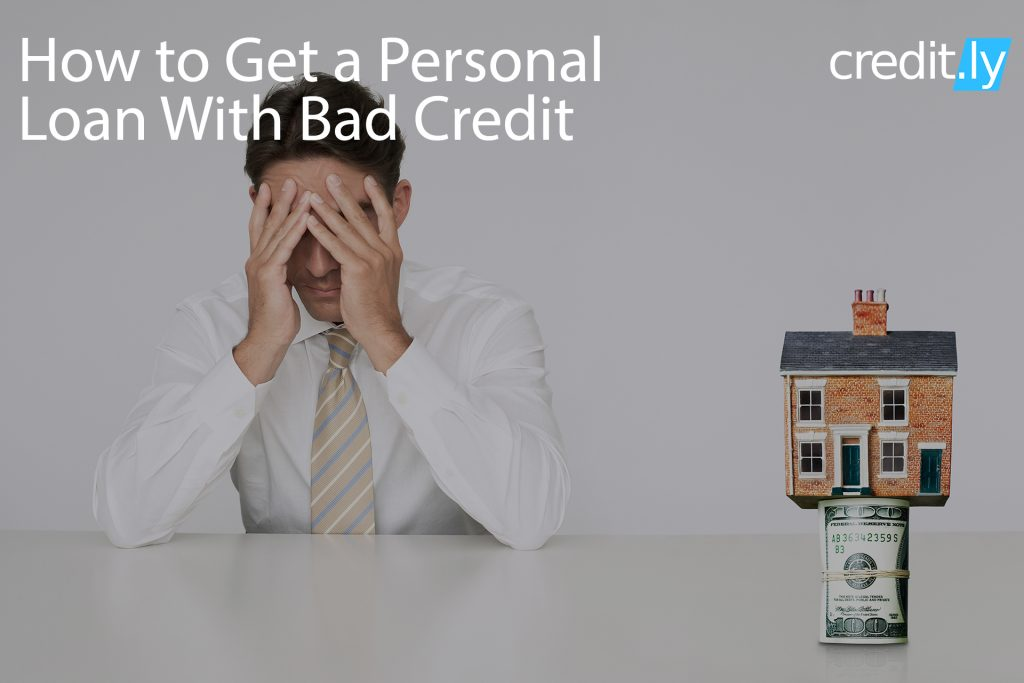 Credit.ly - Credit Cards for Good Credit - How to Get a Personal Loan With Bad Credit