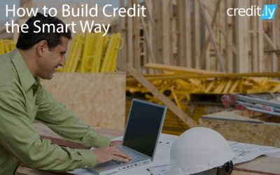 How to Build Credit the Smart Way