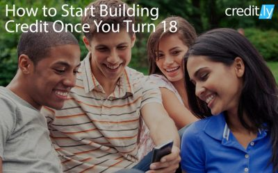 How to Start Building Credit Once You Turn 18