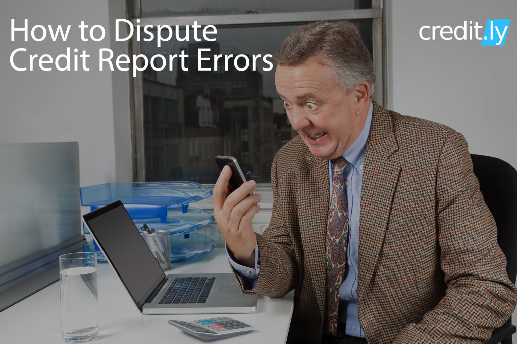 Credit.ly - Get Free Credit Report - How to Dispute Credit Report Errors