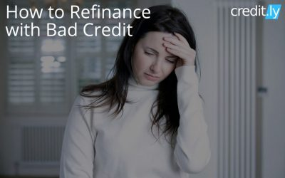 How to Refinance with Bad Credit