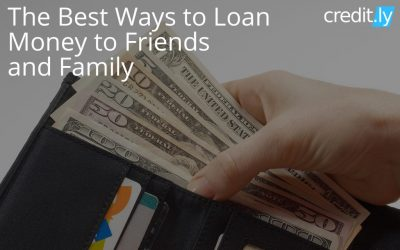 The Best Ways to Loan Money to Friends and Family