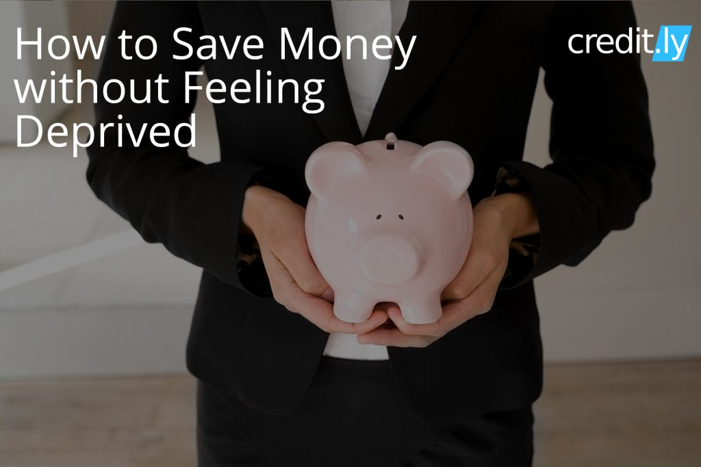 Credit.ly - Credit Repair - How to Save Money without Feeling Deprived