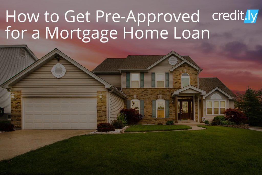 Credit.ly - Credit Repair Mortgage - How to Get Pre-Approved for a Mortgage Home Loan