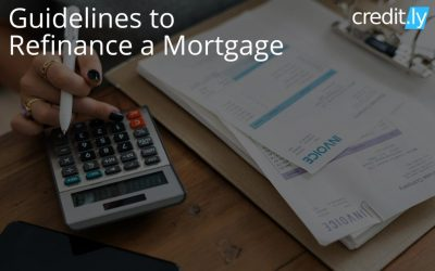 Guidelines to Mortgage Refinance