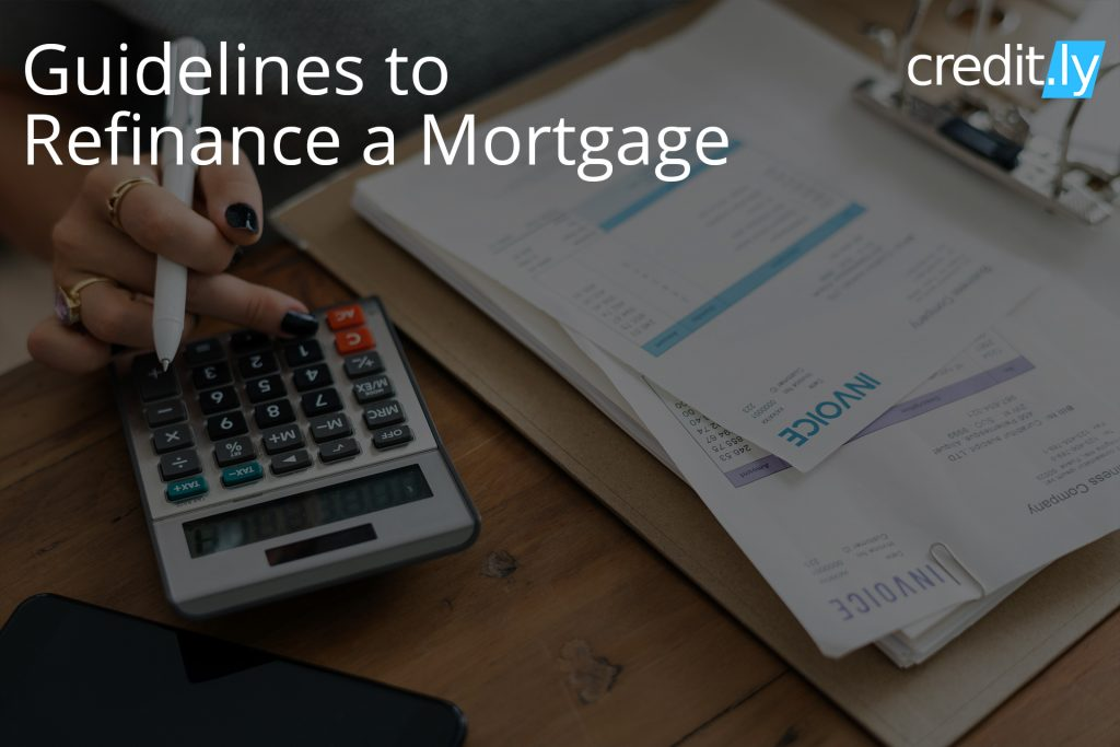 Credit.ly - Credit and Mortgage - Guidelines to Mortgage Refinance
