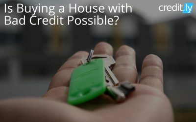 Is Buying a House with Bad Credit Possible?