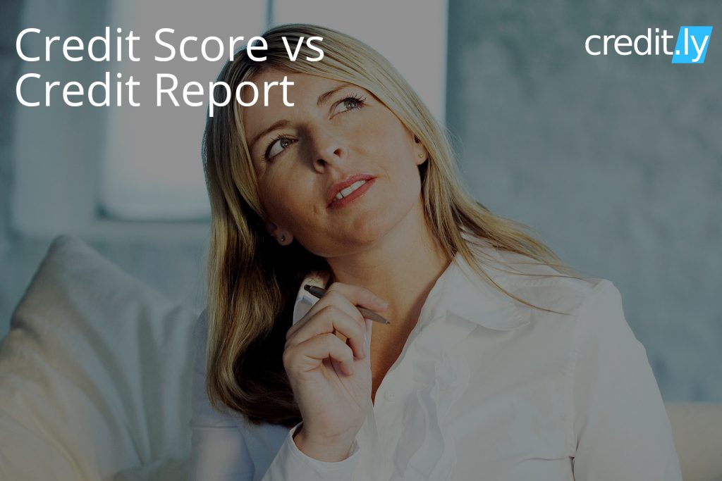 Credit.ly - How to Check My Credit Score - What's the Difference between Credit Score vs Credit Report?
