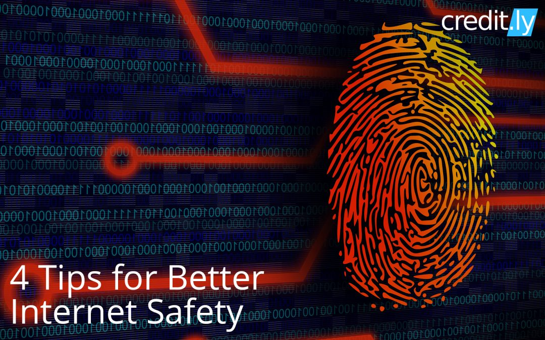4 Tips for Better Internet Safety