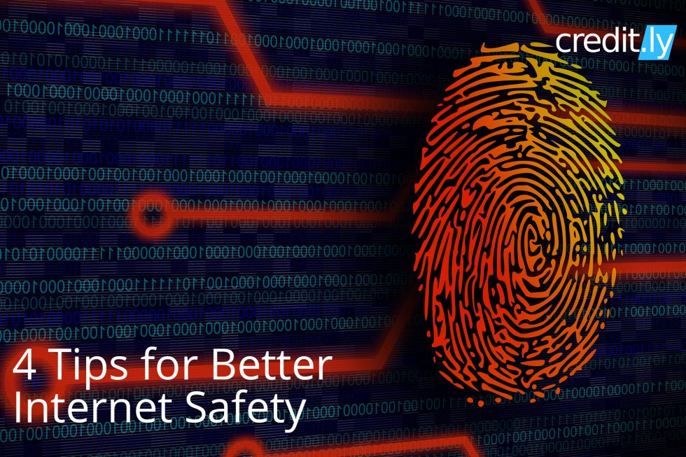 4 Tips for Better Internet Safety - Identity Theft - Credit History