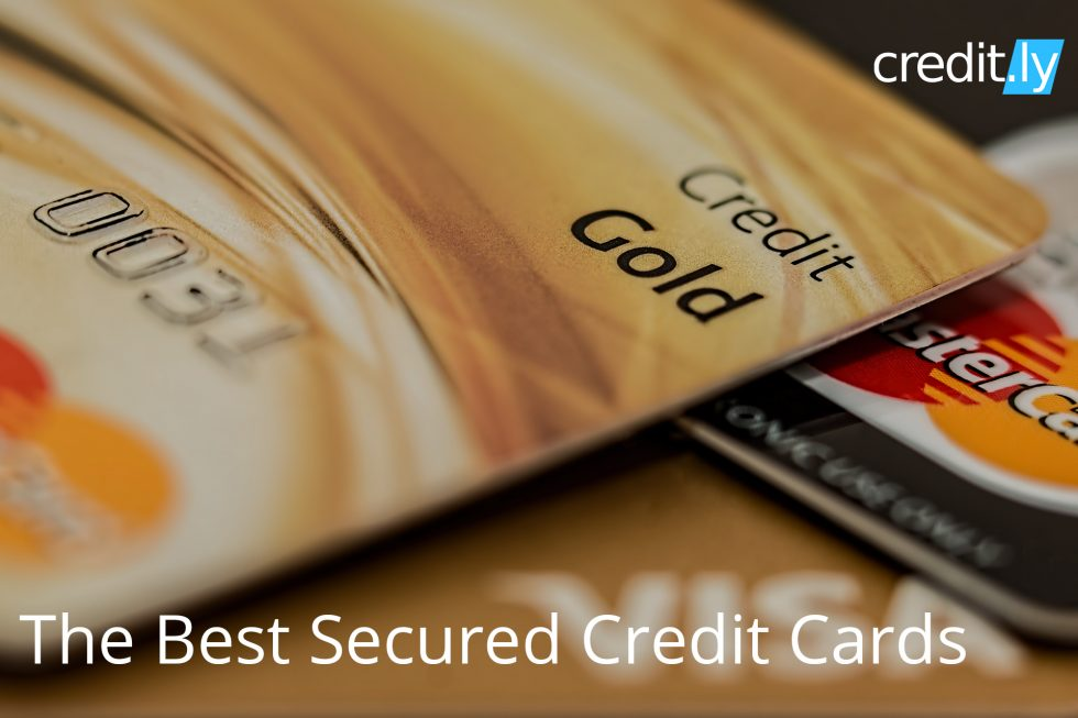 Credit.ly - Credit Report Ratings - The Best Secured Credit Cards