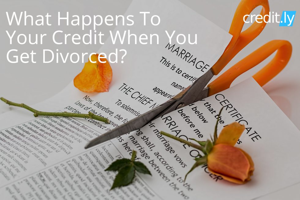Credit.ly - Credit for Bad Credit Score - What Happens To Your Credit When You Get Divorced?