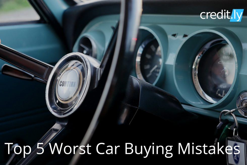 Credit.ly - Free Credit Report and Score - Top 5 Worst Car Buying Mistakes