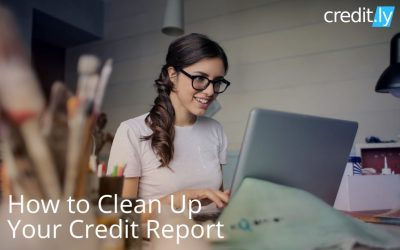 How to Clean Up Your Credit Report