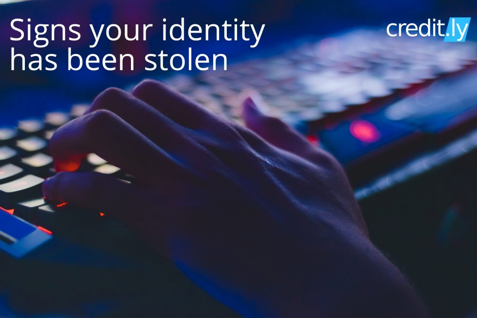 Credit.ly - Free Credit Report and Credit Score - Signs your Identity has Been Sstolen