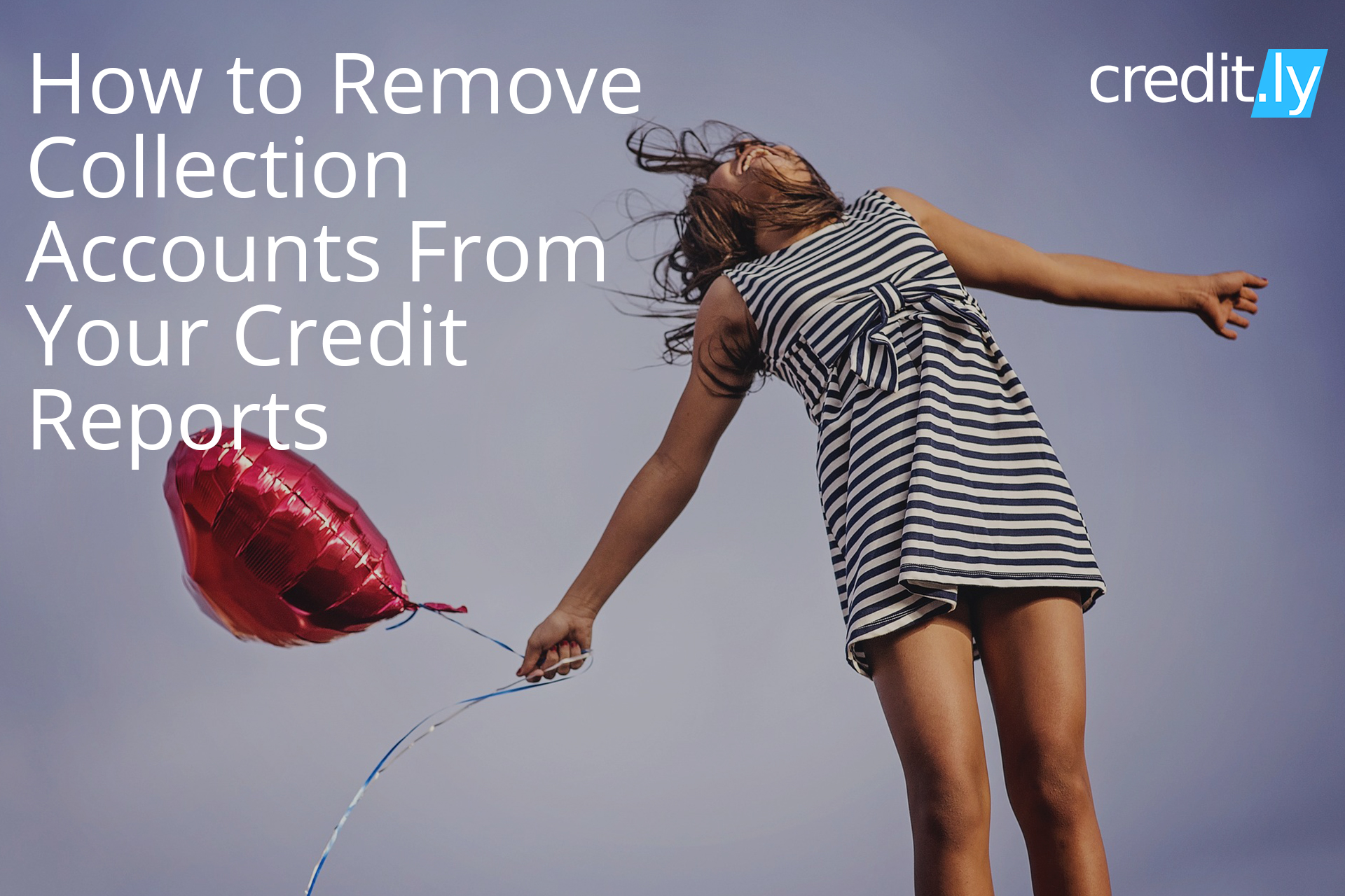 Credit.ly - Free Credit Checks Online - How to Remove Collection Accounts From Your Credit Reportsdit-reports/