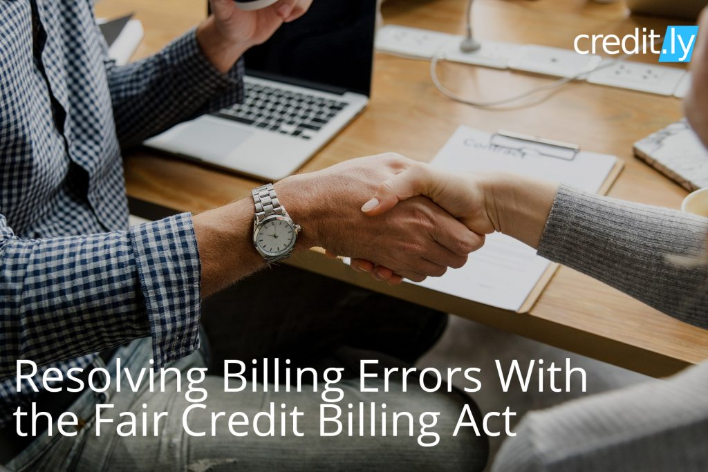 Resolving Billing Errors With the Fair Credit Billing Act