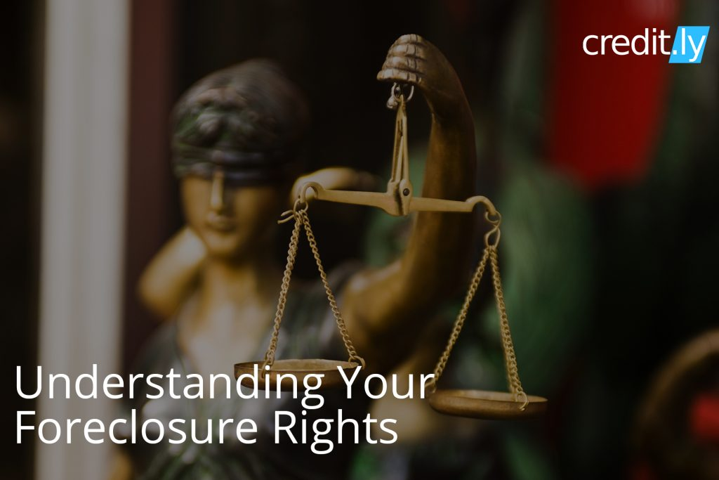 Understanding Your Foreclosure Rights