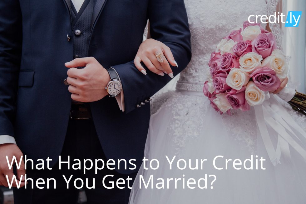 What Happens to your Credit When You get Married - Credit Scores